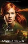Blind Trust - Sandra Orchard