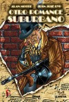 Otro romance suburbano - Alan Moore, Juan José Ryp, Rosa Martí