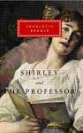 Shirley, The Professor - Charlotte Brontë