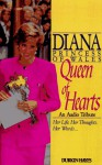 Diana, Princess of Wales: Queen of Hearts, An Audio Tribute. Her Life. Her Thoughts. Her words ......... - Geoffrey Giuliano