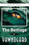 The Heritage of Yawnogard - John Long