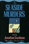 The Seaside Murders - Jonathan Goodman