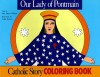 Our Lady of Pontmain Coloring Book: A Catholic Story Coloring Book - Mary Fabyan Windeatt, Gedge Harmon