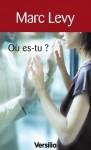 Où es-tu? - Marc Levy