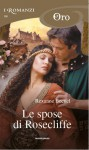 Le spose di Rosecliffe - Rexanne Becnel
