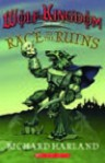 Race To The Ruins: Book Three Of Wolf Kingdom - Richard Harland, Laura Peterson