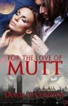 For The Love Of Mutt - Doris O'Connor