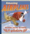 Amazing Airplanes - Gaby Goldsack, Lee Montgomery, Anthony Williams