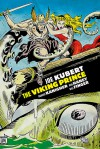 The Viking Prince (The Joe Kubert Library) - Joe Kubert, Robert Kanigher, Bob Haney, Bill Finger