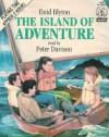 The Island of Adventure (Children's choice) - Enid Blyton, Peter Davison