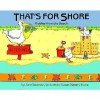 Thats for Shore: Riddles from the Beach - June Swanson, Susan Slattery Burke