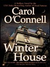 Winter House - Carol O'Connell