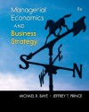 Managerial Economics & Business Strategy with Connect Plus (The Mcgraw-Hill Series Economics) - Michael Baye, Jeff Prince