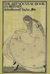 The Art Nouveau Book in Britain - John Russell Taylor