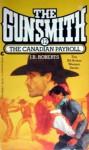 The Gunsmith #012: The Canadian Payroll - J.R. Roberts