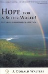 Hope for a Better World!: The Cooperative Community Way - Swami Kriyananda