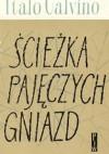 Ścieżka pajęczych gniazd - Italo Calvino, Władysław Minkiewicz