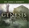 Genesis: From Creation to Eternity - John Samuel Barnett