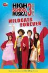 Wildcats Forever! - Lara Bergen, Kenny Ortega, Peter Barsocchini
