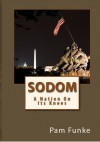 Sodom: A Nation On Its Knees (The Search for the Righteous, #1) - Pam Funke