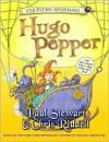 Far-Flung Adventures: Hugo Pepper - Paul Stewart, Chris Riddell