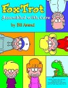 Foxtrot: Assembled with Care - Bill Amend