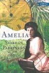 Amelia - Siobhán Parkinson