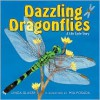 Dazzling Dragonflies: A Life Cycle Story (Linda Glaser's Classic Creatures) - Linda Glaser