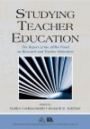 Studying Teacher Education: The Report of the AERA Panel on Research and Teacher Education - Marilyn Cochran-Smith, Kenneth M. Zeichner