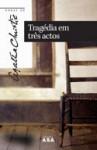 Tragédia em Três Actos (Capa Mole) - Agatha Christie