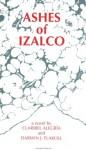 Ashes of Izalco - Claribel Alegría