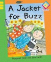 A Jacket for Buzz. Written by Margaret Nash - Margaret Nash
