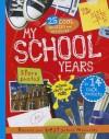 My School Years: Best Memories Album - Parragon