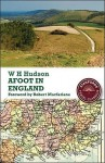 Afoot in England - William Henry Hudson