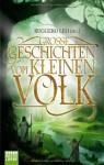 Große Geschichten vom kleinen Volk - Ruggero Leò, Bernd Perplies, Gesa Schwartz