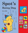 Spot's Rainy Day Sound Book - Eric Hill