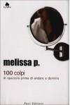 100 colpi di spazzola prima di andare a dormire - Melissa Panarello