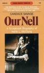 Our Nell: A Scrapbook Biography of Nellie L. McClung - Candace Savage