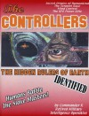 The Controllers: The Hidden Rulers of Earth Identified - Commander X, Timothy Green Beckley