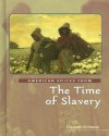 American Voices from the Time of Slavery (American Voices from) - Elizabeth Sirimarco