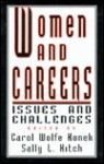 Women and Careers: Issues and Challenges - Carol Wolfe Konek, Sally L. Kitch