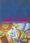 Nude School: Stories About School - Gillian Rubinstein