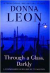 Through a Glass Darkly (Guido Brunetti Series #15) - Donna Leon