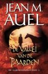 De Vallei van de paarden (De Aardkinderen, #2) - Jean M. Auel, G. Snoey