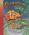 Chameleons Are Cool: Read and Wonder - Martin Jenkins, Sue Shields