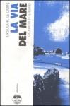 La via del mare. Cronache di Klatsand - Ursula K. Le Guin