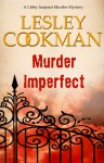 Murder Imperfect - Lesley Cookman