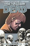 The Walking Dead, Vol. 6: This Sorrowful Life - Cliff Rathburn, Charlie Adlard, Robert Kirkman
