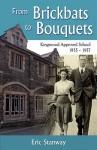 From Brickbats to Bouquets - Eric Stanway, Richard Jones