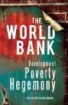The World Bank: Development, Poverty, Hegemony - David Moore